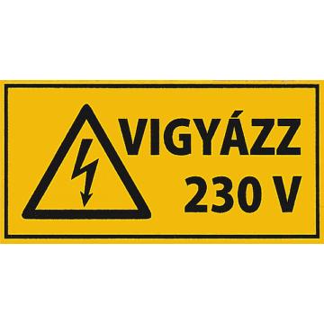 Matrica - Vigyázz 230V - 50x25
